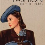 Review of Jayne Shrimpton's Fashion in the 1940s