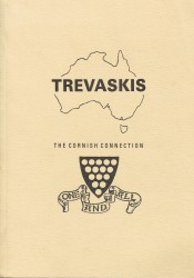 Trevaskis: The Cornish Connection by Richard Trevaskis boosted by early family research.