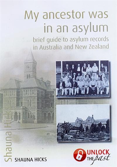 Week 32 Asylum Records in 52 Weeks of Genealogical Records in 2015